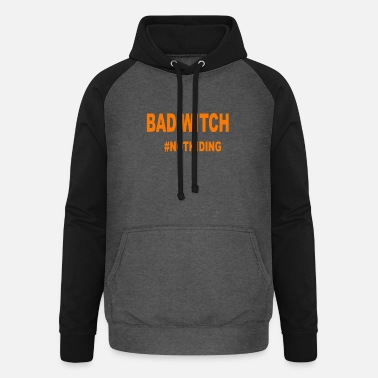 Hour Bad witch - Unisex Baseball Hoodie