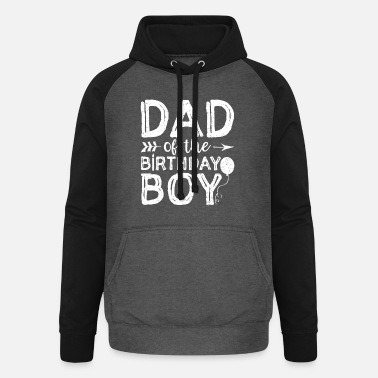 Brother Of Birthday Boy Dad Of The Birthday Boy - Unisex Baseball Hoodie