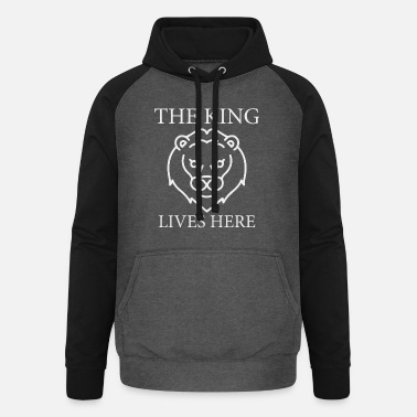 The King lives here - Unisex Baseball Hoodie