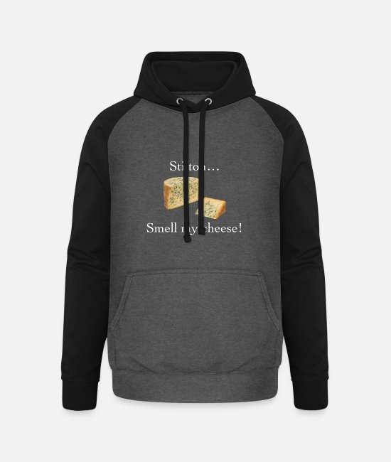 Smell My Cheese Hoodies & Sweatshirts - Smell My Cheese - Unisex Baseball Hoodie graphite/black