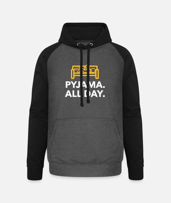 Bed Hoodies & Sweatshirts - Throughout The Day In Your Pajamas! - Unisex Baseball Hoodie graphite/black