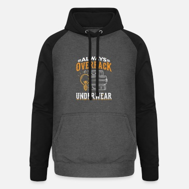 Sea Underwear Humor Travel Design Quote Overpack Underwear - Unisex Baseball Hoodie