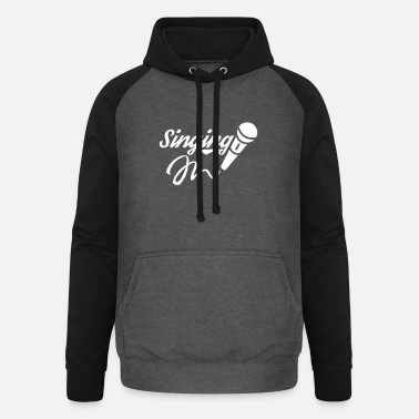 To Sing Singing Lesson Singer Singing Choir Singing - Unisex Baseball Hoodie