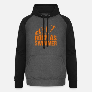 Professional Athletes Born as a swimmer - Unisex Baseball Hoodie