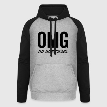 No One Cares Funny Quote - Unisex Baseball Hoodie