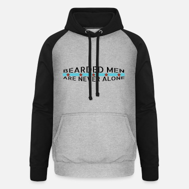 Mustache beard - Bearded men are never alone - Unisex Baseball Hoodie