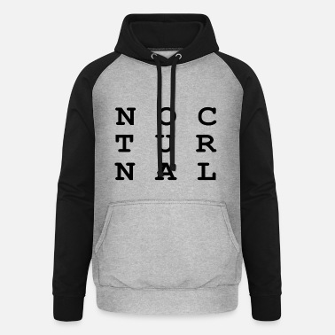 Nocturnal Nocturnal.. - Unisex Baseball Hoodie