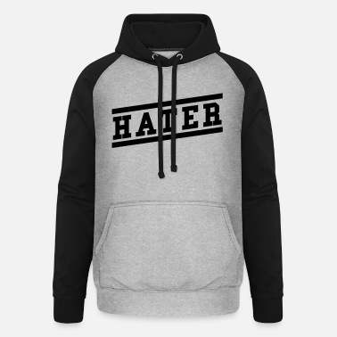 Hater Hater - Unisex Baseball Hoodie