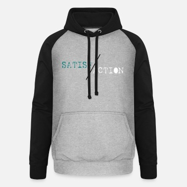 Satirique SATIS-FACTION - Sweat à capuche baseball unisexe