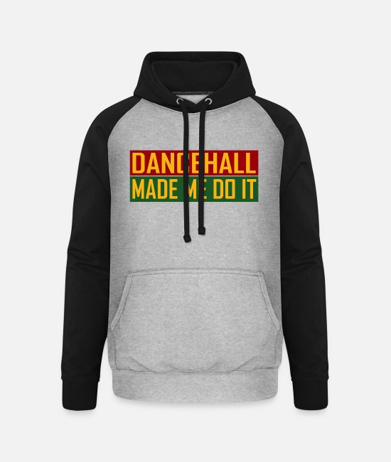Rastafari Hoodies & Sweatshirts - Dancehall Made Me Do It - Unisex Baseball Hoodie heather grey/black