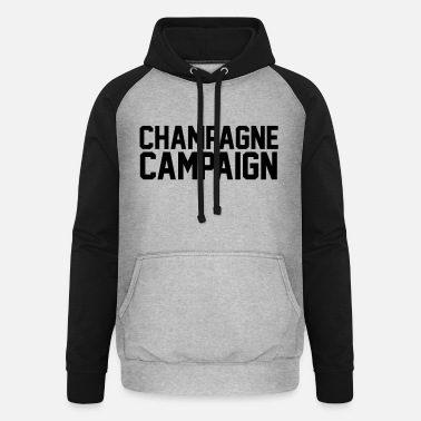 Campaign Champagne Campaign - Unisex Baseball Hoodie