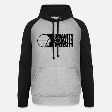 Message Humanity Equality Diversity - Sweat à capuche baseball unisexe