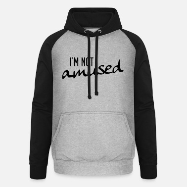 Amusing not amused - Unisex Baseball Hoodie