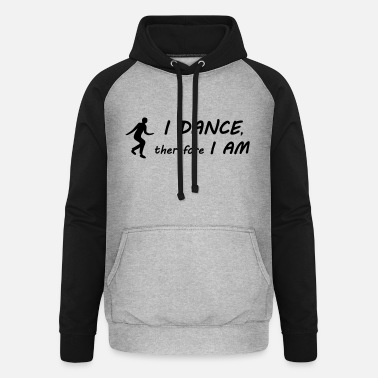I Am I dance I am - Sweat à capuche baseball unisexe