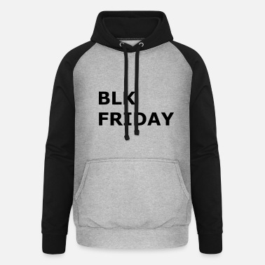 Black Friday Black Friday Black Friday - Unisex Baseball Hoodie