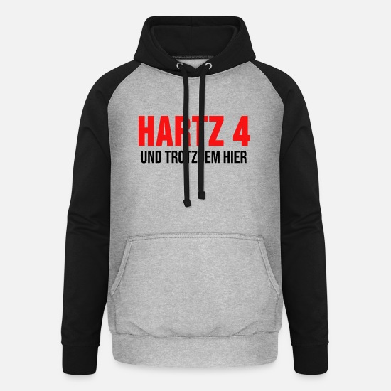 Hartz 4 Hoodies & Sweatshirts - Unemployed shirt Hartz 4 Unemployment gift - Unisex Baseball Hoodie heather grey/black