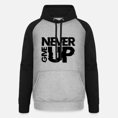 Up NEVER GIVE UP - Unisex Baseball Hoodie