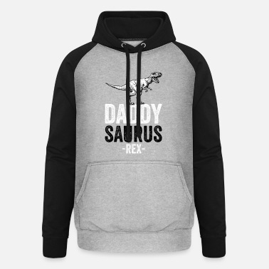 DADDYSAURUS REX - Funny Gift Dad Father - Unisex Baseball Hoodie
