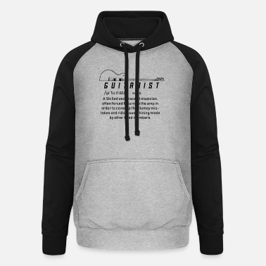 GUITARIST a Skilled and graceful musician. - Unisex Baseball Hoodie