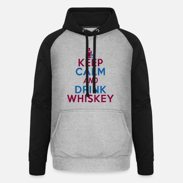 Relationship Keep Calm And Drink Whiskey - Unisex Baseball Hoodie