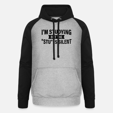 Studying But The Stu Silent Funny Student School - Unisex Baseball Hoodie