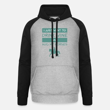 Mare ride horse alcohol wine love gift arab - Unisex Baseball Hoodie