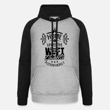 Web Engineer Home is where your Wi-Fi connects Internet - Unisex Baseball Hoodie