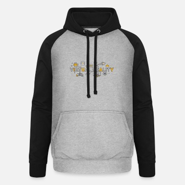Digital Reality Virtual Reality - Unisex Baseball Hoodie