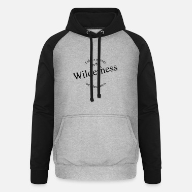 Wilderness Wilderness - Unisex Baseball Hoodie