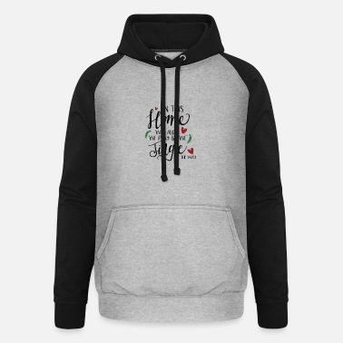 Cold in this home we laugh we play and we jingle all th - Unisex Baseball Hoodie