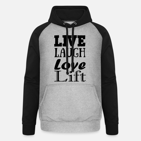 Bestsellers Q4 2018 Hoodies & Sweatshirts - Live,laugh,love, lift - Unisex Baseball Hoodie heather grey/black