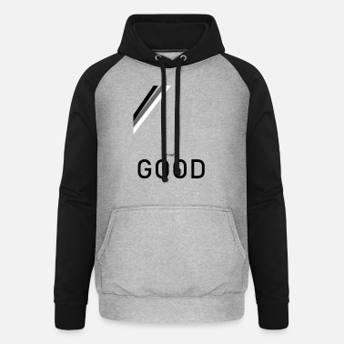 Not Good Im not good - Unisex Baseball Hoodie