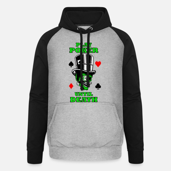 Gift Idea Hoodies & Sweatshirts - Poker Casino Gambling Sayings Shirt Gift - Unisex Baseball Hoodie heather grey/black