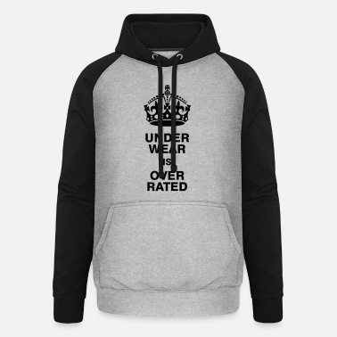 Calm Underwear Underwear is overrated - Unisex Baseball Hoodie