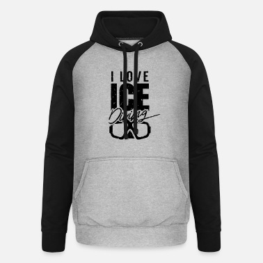 I Was There I love ice diving ice divers - Unisex Baseball Hoodie