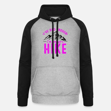 Winter It's enough I go hiking in winter - Unisex Baseball Hoodie