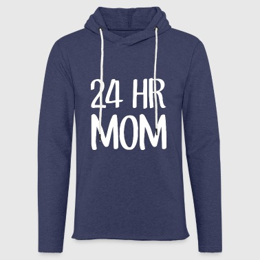 24 hr Mom (dark) - Sweat-shirt à capuche léger unisexe