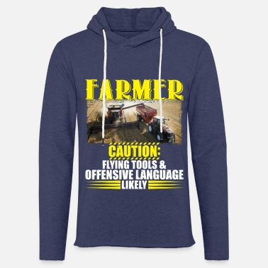 Tools Offensive Language Farmer Caution Flying Tools Offensive Language - Unisex Sweatshirt Hoodie