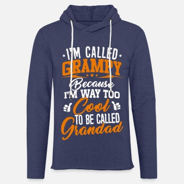 Grampy T-shirt - Way too cool to be called Grandad - Sweat-shirt à capuche léger unisexe