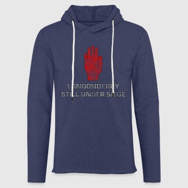 LONDONDERRY STILL UNDER SIEGE - Light Unisex Sweatshirt Hoodie