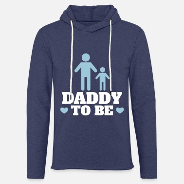 Daddy To Be Daddy to be - Unisex Sweatshirt Hoodie