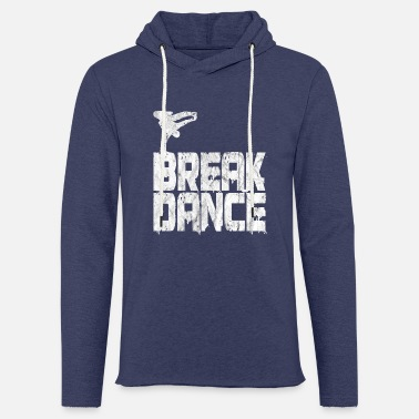 Breakdance Breakdance Breakdancer Hip Hop Grunge geschenk - Unisex sweatshirt hoodie