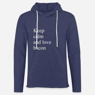 Keep calm and love bacon - Unisex Sweatshirt Hoodie