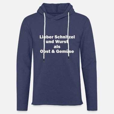 Fruit Dear Schnitzel and sausage as fruits and vegetables - Unisex Sweatshirt Hoodie