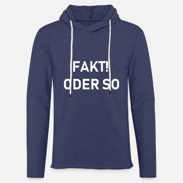 So or so - Unisex Sweatshirt Hoodie