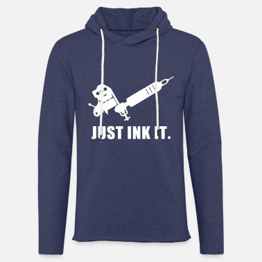 Artist Just Ink It Tattoo tattoo artist tattooed - Unisex Sweatshirt Hoodie