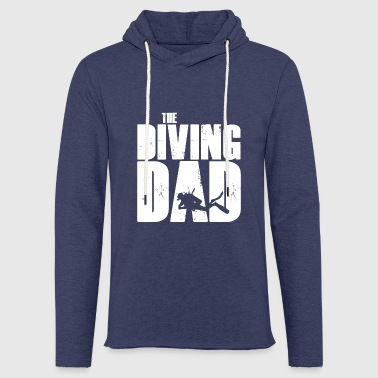 Dive Diving father's gift Father's Day birthday - Light Unisex Sweatshirt Hoodie
