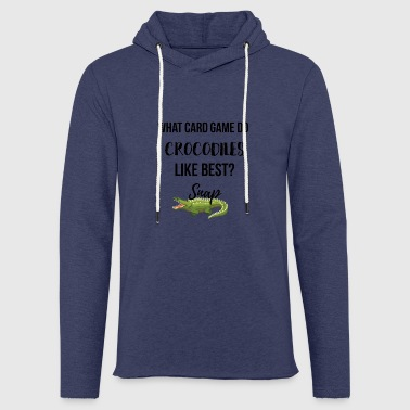 What card game do Crocodiles like best? - Leichtes Kapuzensweatshirt Unisex