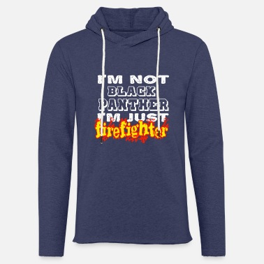 Sapeurpompier I m not black panther I m just firefighter - Sweat-shirt à capuche léger unisexe