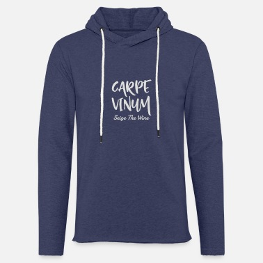 Carpe Vinum Seize The Wine - Unisex Sweatshirt Hoodie